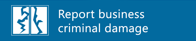 Report business criminal damage